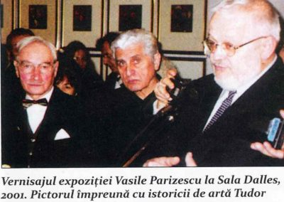 Vernisajul expozitiei Vasile Parizescu la Sala Dalles, 2001.
